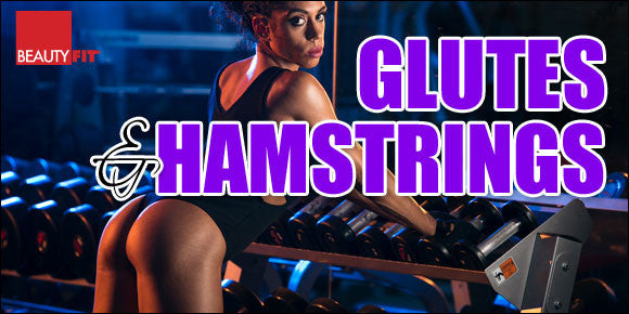 GLUTES & HAMSTRINGS EXERCISE