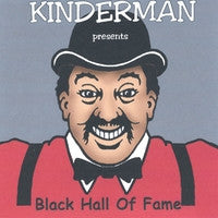 Kinderman Hall of Fame CD