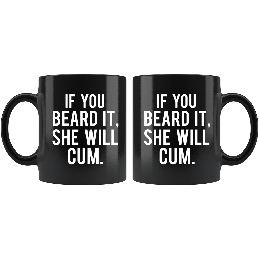 If You Beard It Black Ceramic Coffee Mug Quotes Cup Sayings