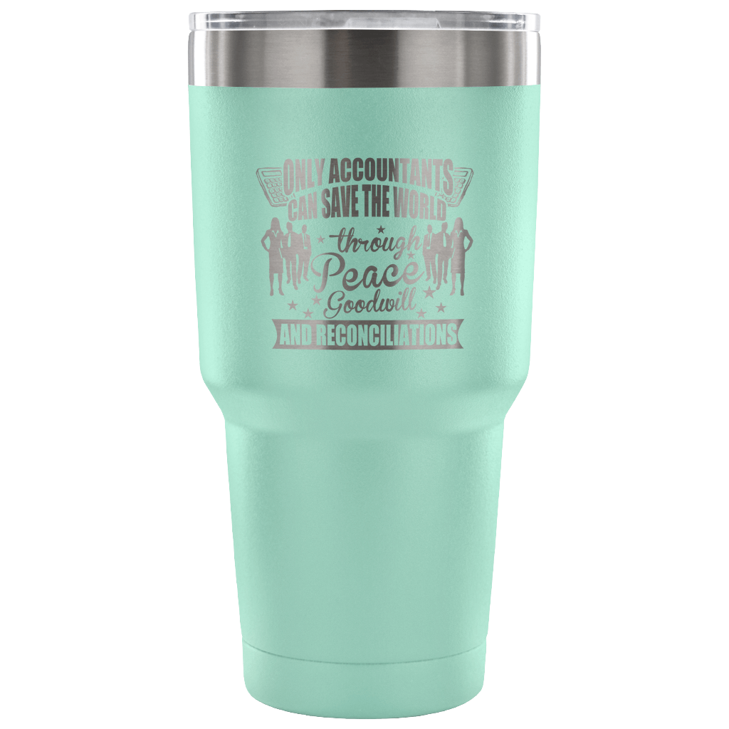 Accountant Vacuum Tumbler Gifts For Accountants 30 oz Tumbler