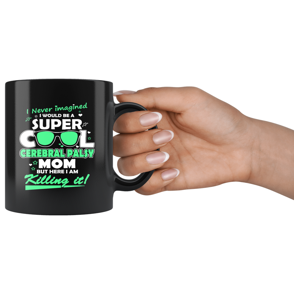 Cerebral Palsy Awareness Cool Mom Coffee Mug Quotes Cup Sayings