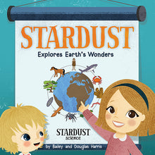 Stardust Explores Earth's Wonders (Pre-Order)