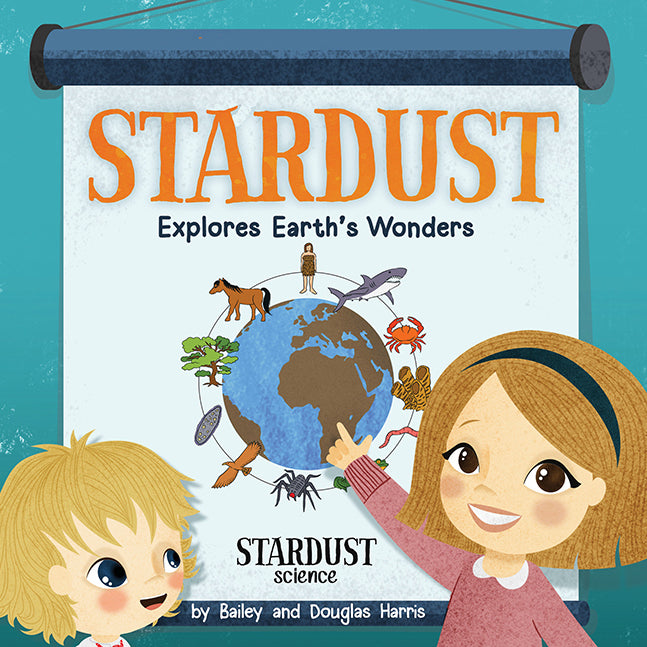 Stardust Explores Earth's Wonders (Autographed)