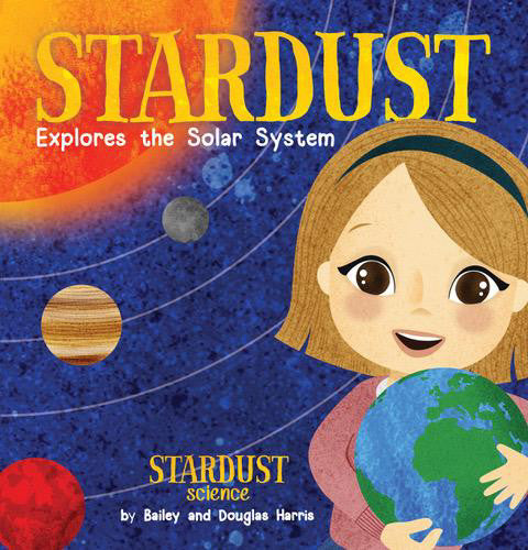 Autographed Book - Stardust Explores the Solar System