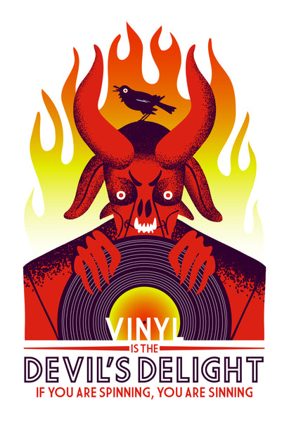 Vinyl is the Devil's Delight - Propaganda - Giclee Poster