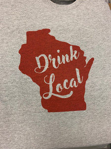 Drink Local Wisconsin Unisex T-shirt
