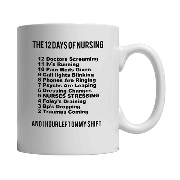 12 Days Of Nursing Funny Student Nurse Gift Nurse Christmas 11oz Mug