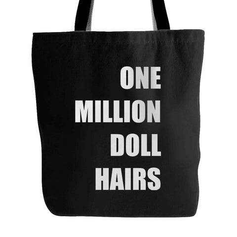 1 Million Doll Hairs Christmas Holiday Birthday Presents Comedy Tote Bag