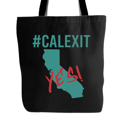 #calexit Yes! California Secede Tote Bag