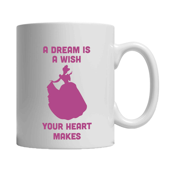 A Dream Is A Wish Your Heart Cinderella Disney Princess 11oz Mug