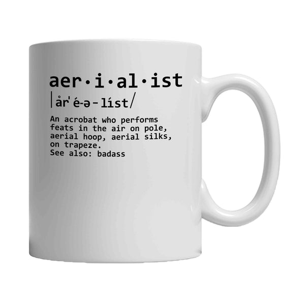 Aerialist See Also Badass Aerial Pole Dancer 11oz Mug