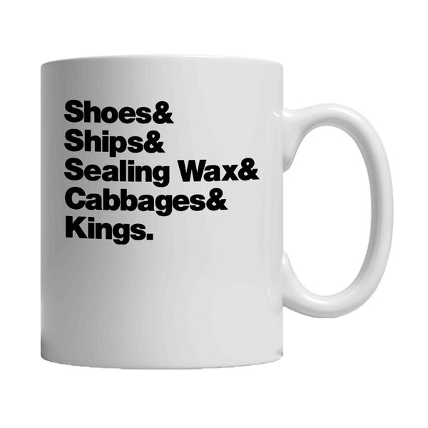 Alice In Wonderland Helvetica Shoes And Ships And Sealing Wax And Cabages And Kings The Walrus And The Carpenter Nerdy Gift 11oz Mug