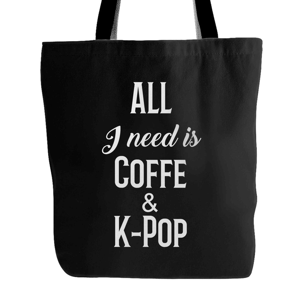 All I Need Is Coffee & K-Pop Tote Bag