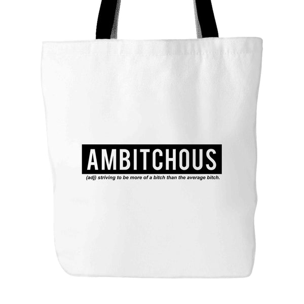 Ambitchous Cool New Words Slang Tote Bag