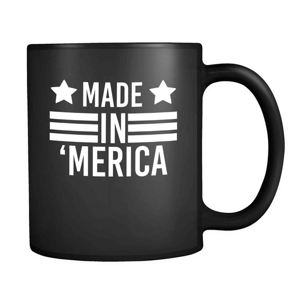 America Merica Made in Merica 11oz Mug