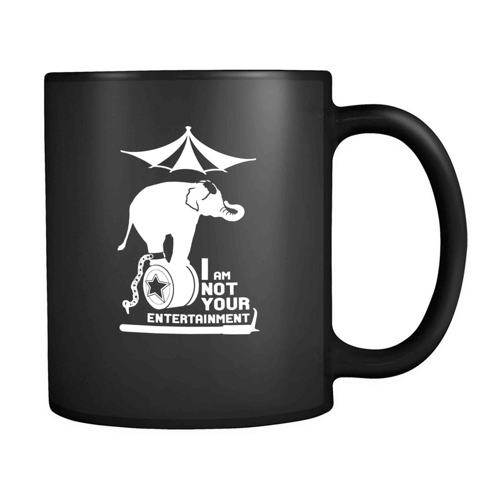 Animal Rights I Am Not Your Entertainment 11oz Mug