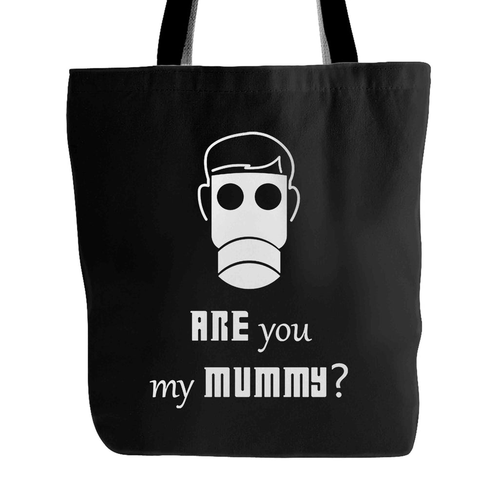 Are You My Mummy Dr Who Tardis Doctor Who Whovian Tote Bag