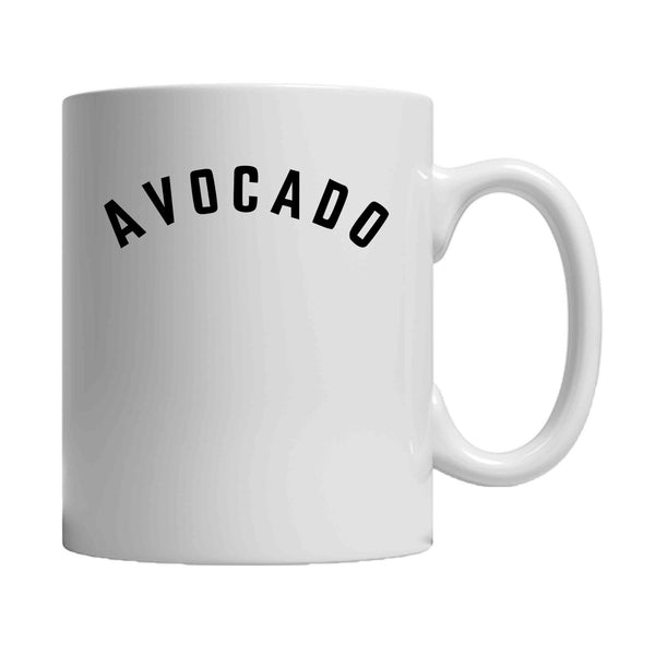 Avocado Slogan 11oz Mug