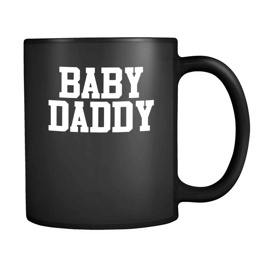 Baby Daddy Funny Daddy To Be Dad Father 11oz Mug