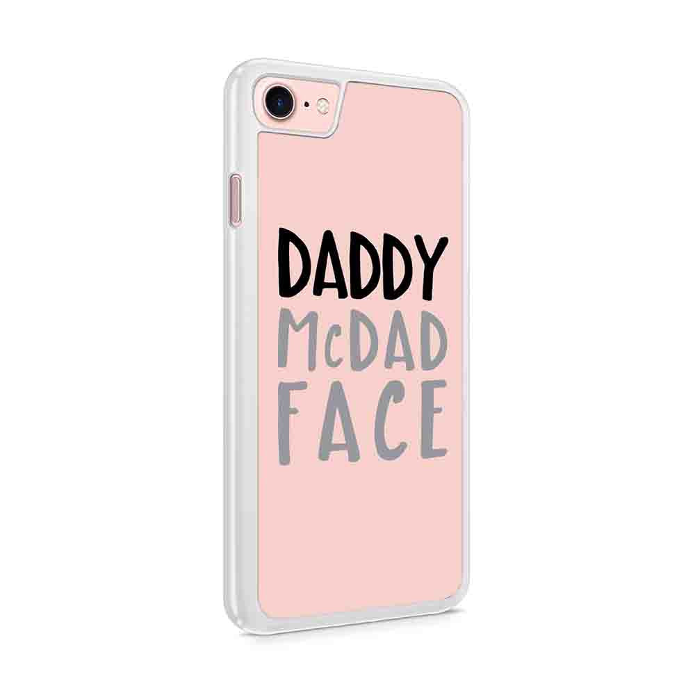 Daddy Mc Dad Face Fathers Day Gift For Dad Birthday Daddy Birthday Funny Fathers Day Iphone 7 / 6 / 5 Case