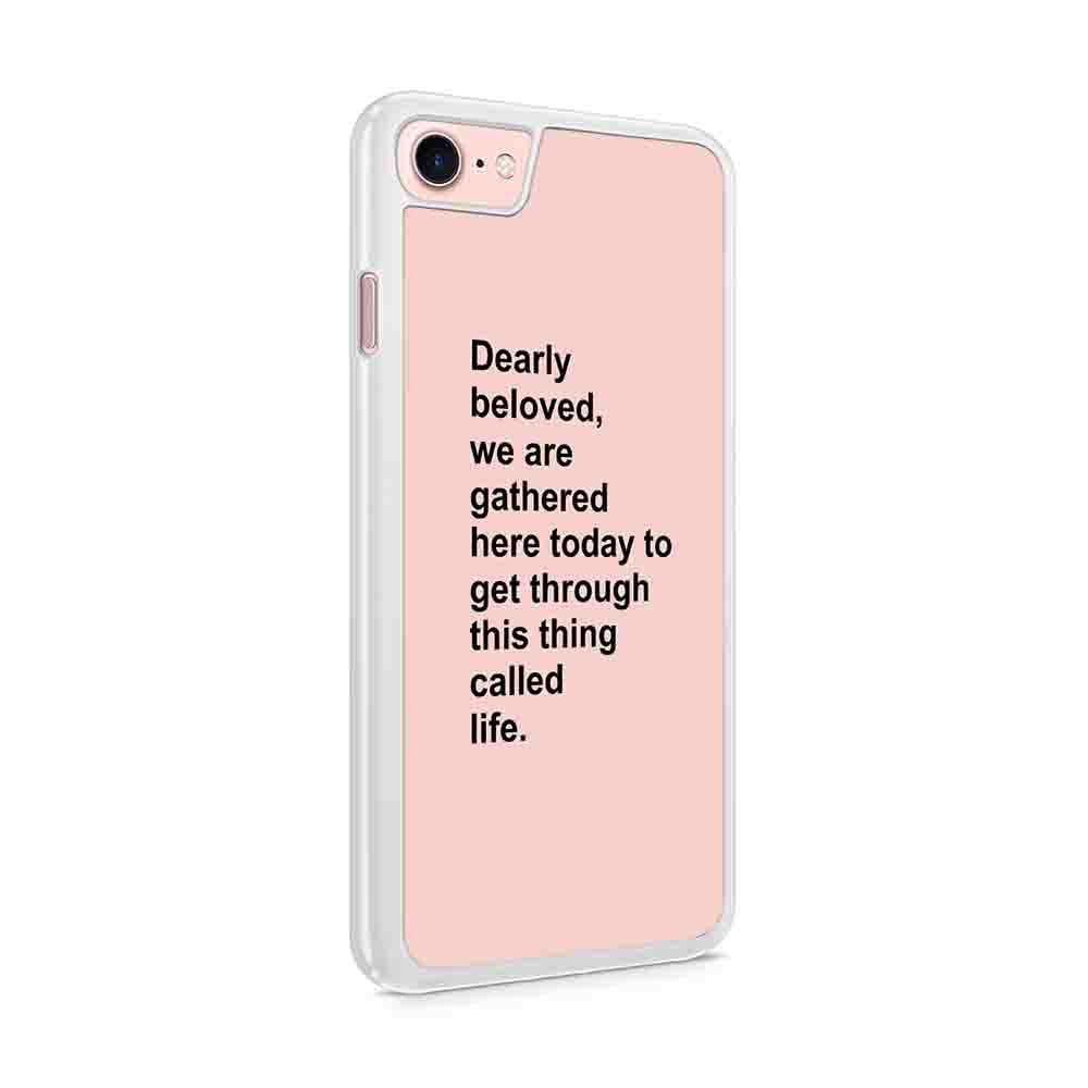 Dearly Beloved We Are Gathered Here Today Prince Lyric Gift Iphone 7 / 6 / 5 Case