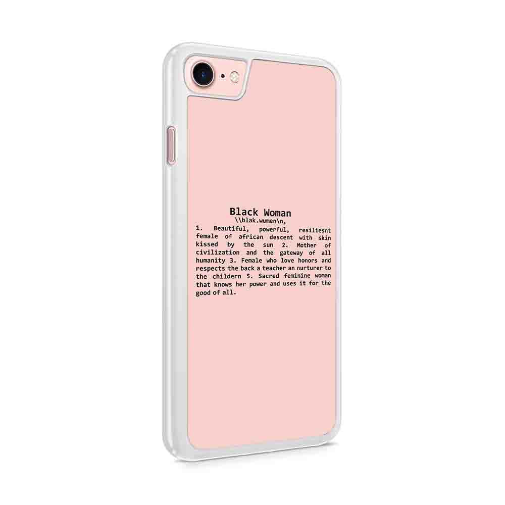 Definition Of A Black Woman Remix African American Iphone 7 / 6 / 5 Case