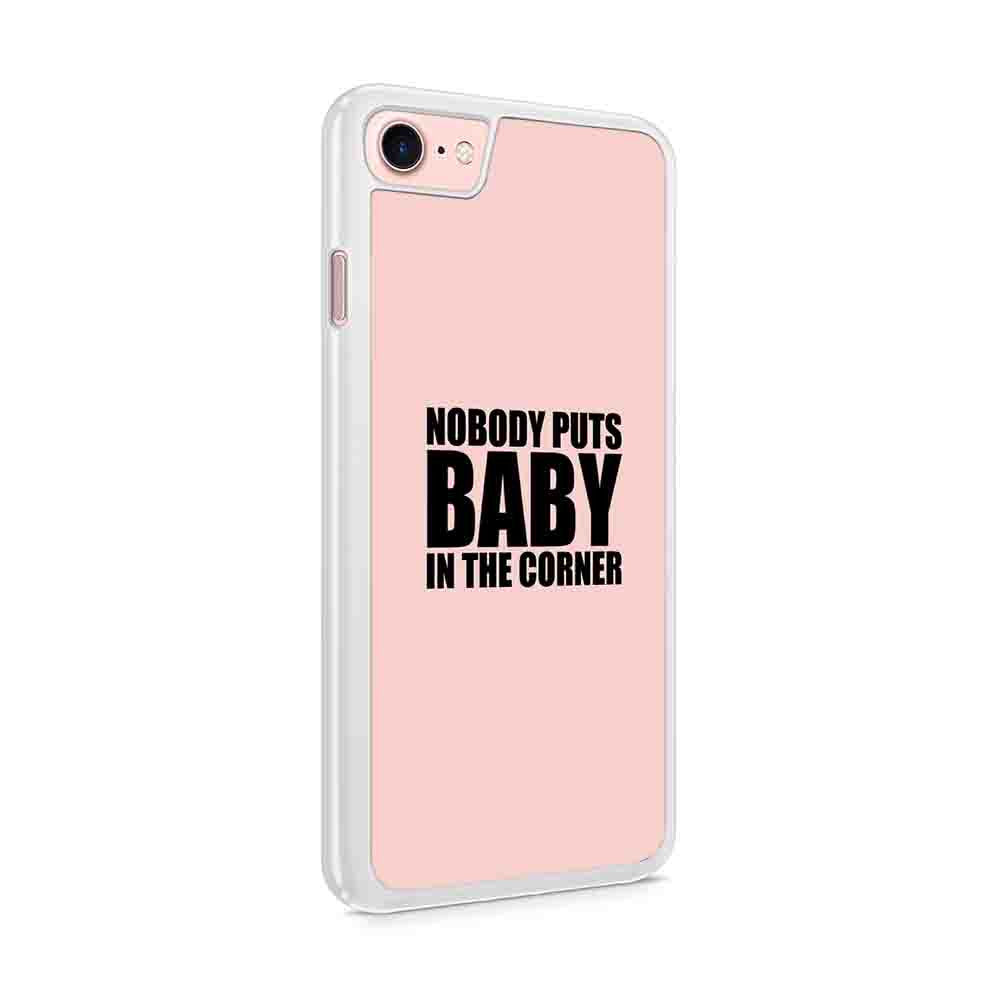Dirty Dancing Movie Nobody Puts Baby In The Corner Copy Iphone 7 / 6 / 5 Case