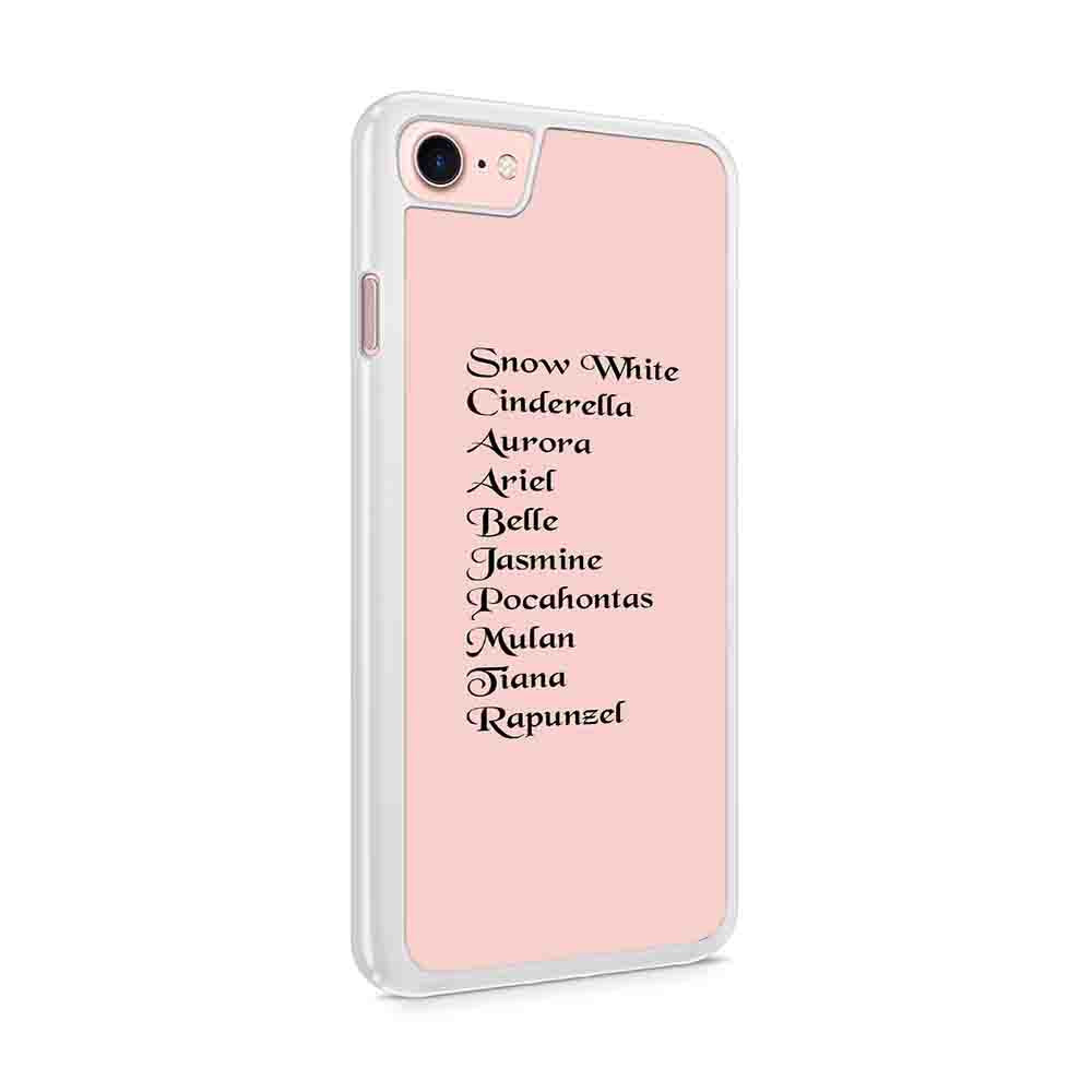 Disney Princess Names Iphone 7 / 6 / 5 Case