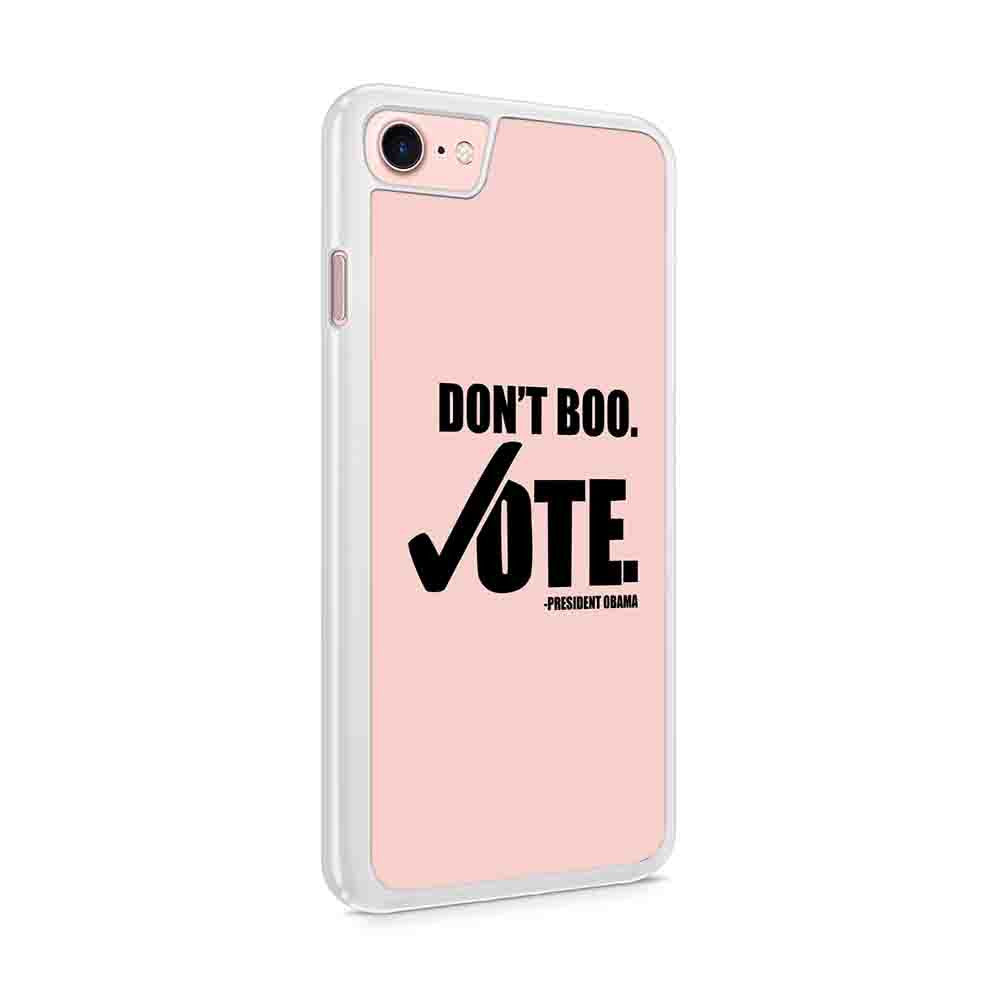 Dont Boo Vote President Obama Copy Iphone 7 / 6 / 5 Case