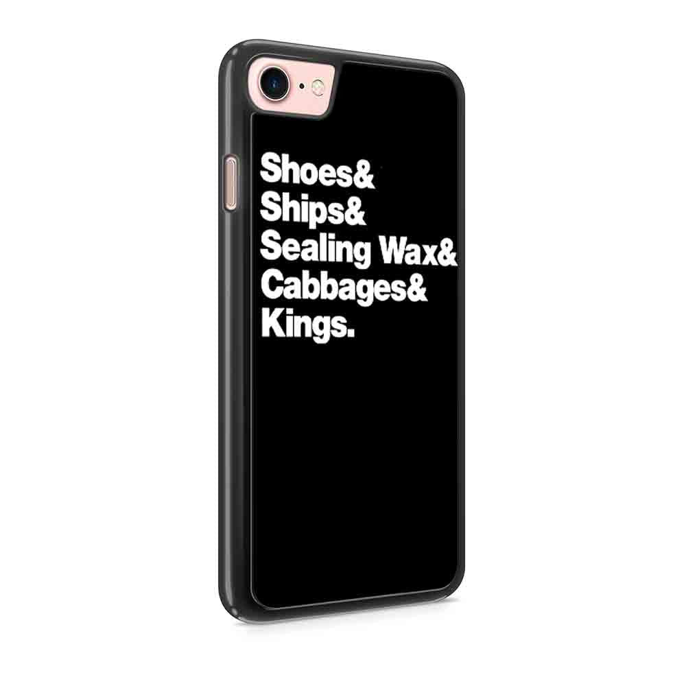 Alice In Wonderland Helvetica Shoes And Ships And Sealing Wax And Cabages And Kings The Walrus And The Carpenter Nerdy Gift Iphone 7 / 7 Plus / 6 / 6s / 6 Plus / 6S Plus / 5 / 5S / 5C Case
