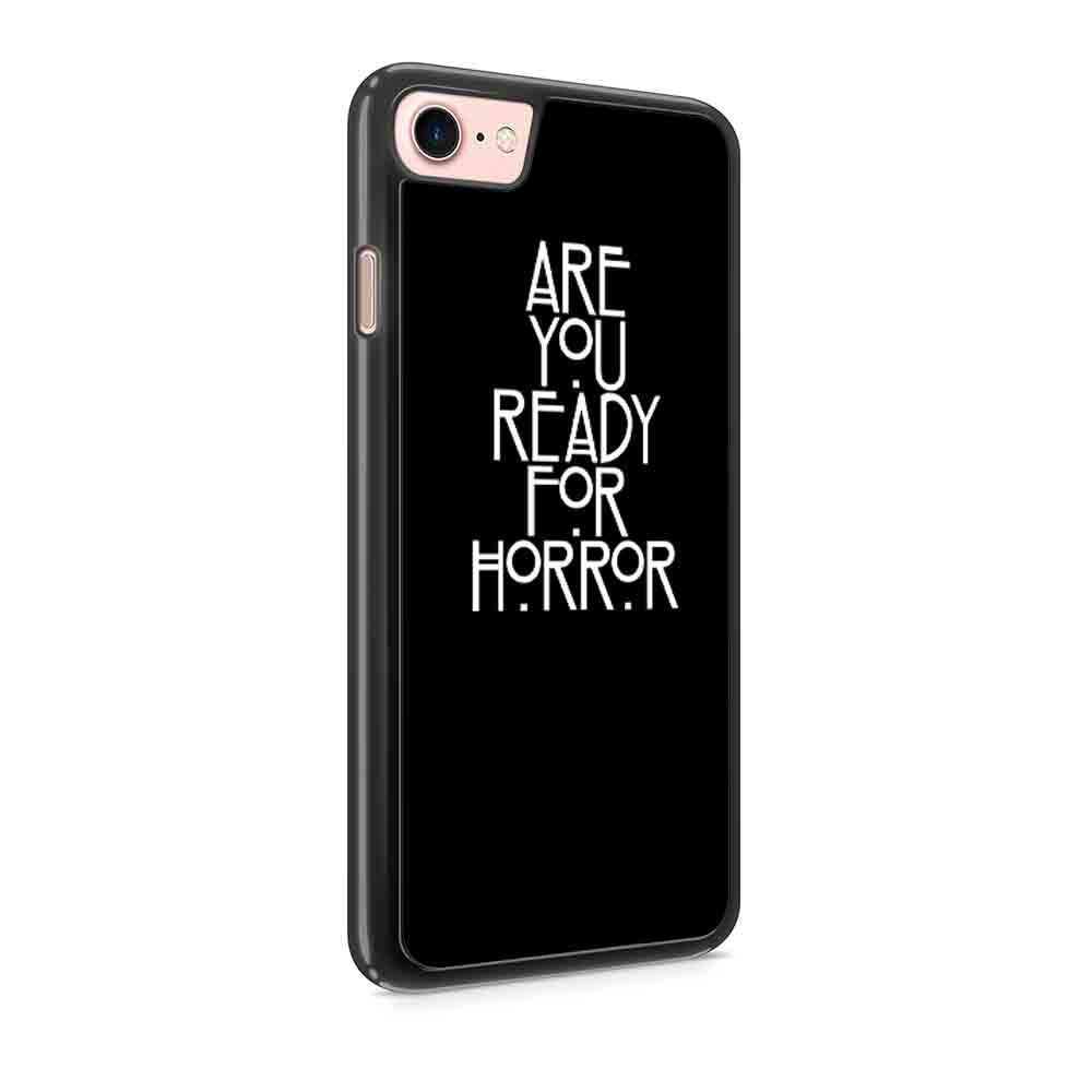 Are You Ready For Horror American Horror Horror Story Gift Iphone 7 / 7 Plus / 6 / 6s / 6 Plus / 6S Plus / 5 / 5S / 5C Case