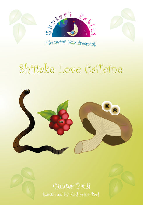 14: Shiitake Love Caffeine | English | Printed