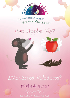Can Apples Fly? / Manzanas Voladoras (English - Spanish)