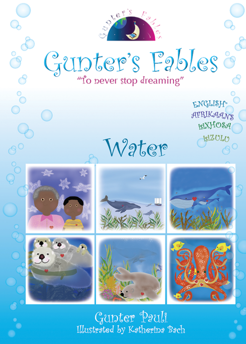 Gunter's Fables Water (Southern African Edition) | English - Zulu (isiZulu) - Xhosa (isiXhosa) - Afrikaans | Printed