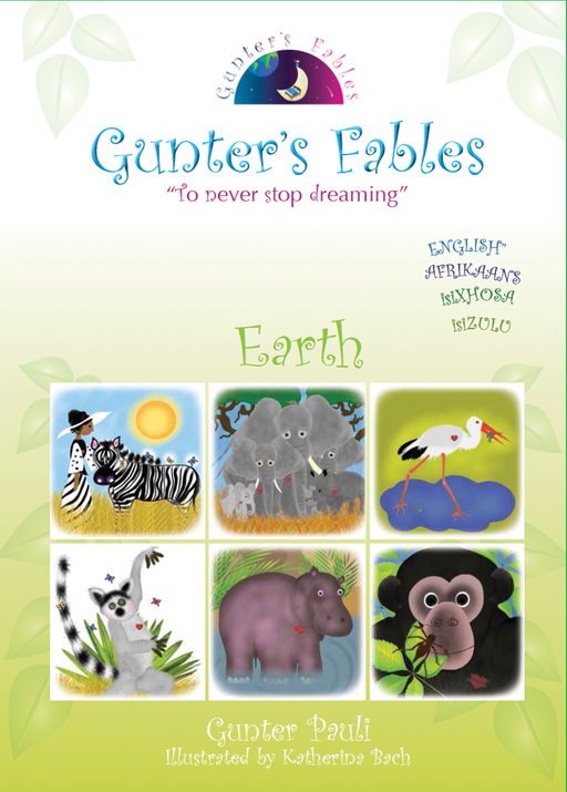 Gunter's Fables Earth (Southern African Edition) | English - Zulu (isiZulu) - Xhosa (isiXhosa) - Afrikaans | Printed
