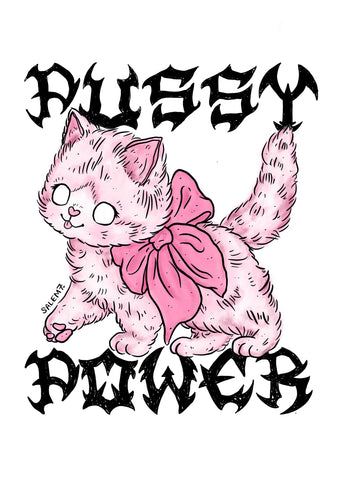 PUSSY POWER SIGNED A3 PRINT