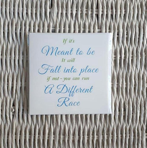 Inspirational card - What's meant to be will be