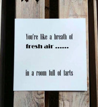 Funny card - Fresh Air in a Room full of farts