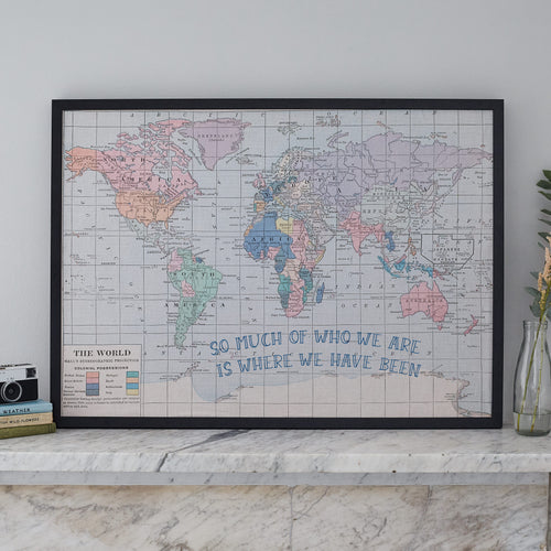 So much of who we are is where we have been printed world map notice board