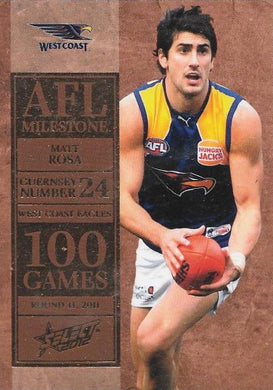 Matt Rosa. 100 Game Milestone, 2012 Select AFL Champions