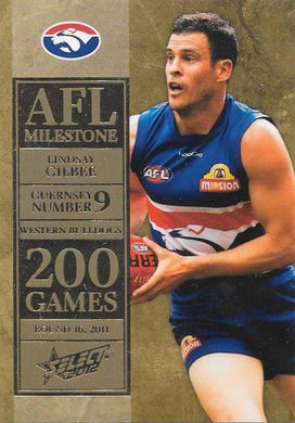 Lindsay Gilbee, 200 Game Milestone, 2012 Select AFL Champions