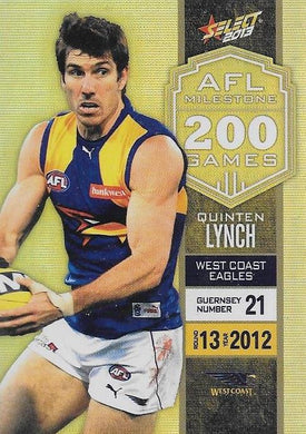 Quinten Lynch, 200 Game Milestone, 2013 Select AFL Champions