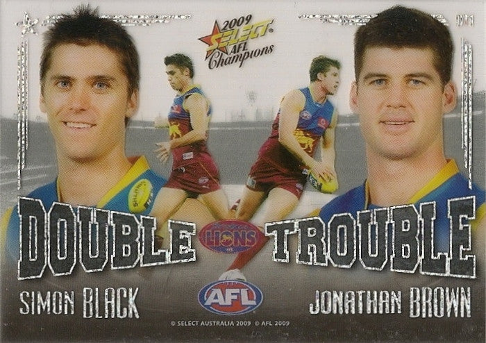 Black & Brown, Double Trouble, 2009 Select AFL Pinnacle