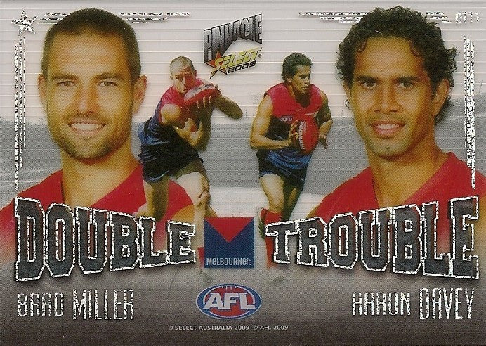 Miller & Davey, Double Trouble, 2009 Select AFL Pinnacle