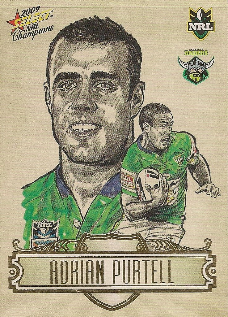 Adrian Purtell, Sketch, 2009 Select NRL Champions