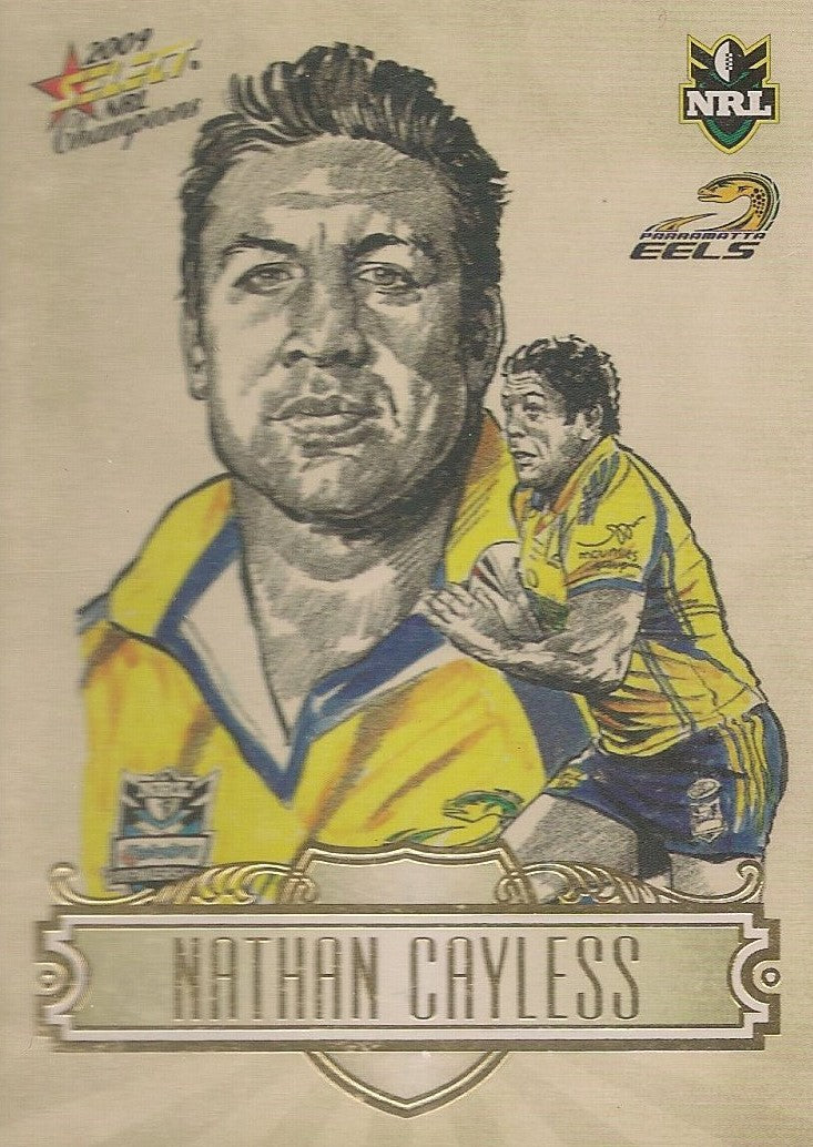 Nathan Cayless, Sketch, 2009 Select NRL Champions