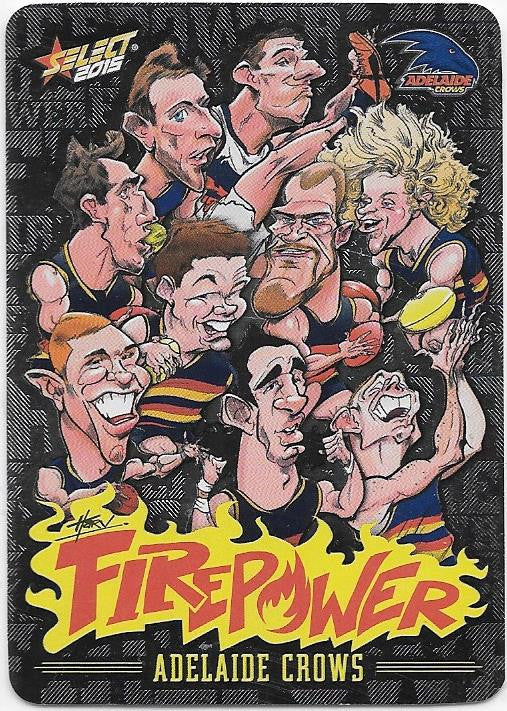 Adelaide Crows, Firepower Caricatures Checklist, 2015 Select AFL Champions