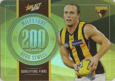 Brad Sewell, 200 Games Milestone, 2015 Select AFL Champions