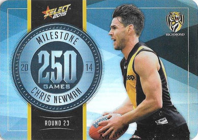 Chris Newman, 250 Games Milestone, 2015 Select AFL Champions