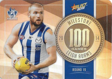 Leigh Adams, 100 Games Milestone, 2015 Select AFL Champions